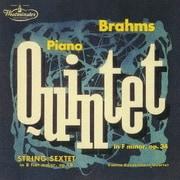 ブラームス:弦楽六重奏曲第1番/ピアノ五重奏曲
