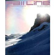 Fall Line 2020VOL.2-Skier&Snowboarder's Magazine(双葉社スーパームック) [ムックその他]