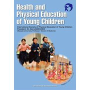 Health and Physical Education of Young Children [単行本]
