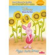 """Read Disney in Englishえいごでよむディズニーえほん〈6〉くまのプーさん""""Piglet Feels Small""""―朗読QRコード付き [絵本]"""