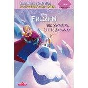 """Read Disney in Englishえいごでよむディズニーえほん〈7〉アナと雪の女王""""Big Snowman,Little Snowman""""―朗読QRコード付き [絵本]"""