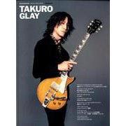 TAKURO -GLAY- (GUITAR MAGAZINE SPECIAL ARTIST SERIES) [ムックその他]