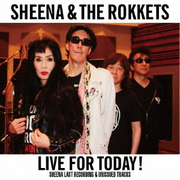 LIVE FOR TODAY!SHEENA LAST RECORDING & UNISSUED TRACKS