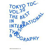 Tokyo TDC〈Vol.30〉The Best in International Typography&Design [単行本]