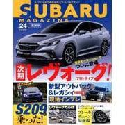 SUBARU MAGAZINE Vol.24 [ムックその他]