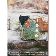 1989If You Love Somebody Set T-ベルリンの壁が崩壊してジプシーの歌が聴こえてきた [単行本]