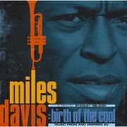 マイルス・デイビス:バース・オブ・ザ・クール ~ミュージック・フロム・アンド・インスパイアド・バイ~