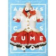 ラブライブ!サンシャイン!! Aqours Stage Costume Book [単行本]