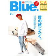 Blue. (ブルー) 2020年 02月号 [雑誌]