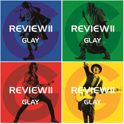 REVIEW Ⅱ ~BEST OF GLAY~