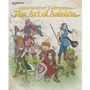 ドラゴンクエストX アートワークス The Art of Astoltia [ムックその他]