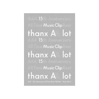 AAA/AAA 15th Anniversary All Time Music Clip Best -thanx AAA lot- [Blu-ray Disc]