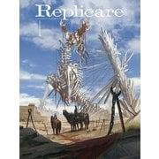 Replicare [単行本]
