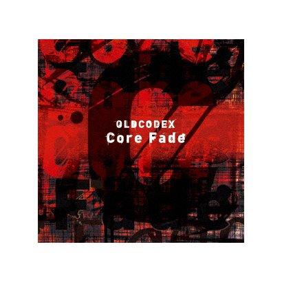 OLDCODEX/Core Fade (TVアニメ『ULTRAMAN』OP主題歌)