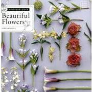 Beautiful Flowers(ペーパーブック・シリーズ) [単行本]