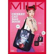 MILK CHERRY CAT BAG BOOK [ムックその他]