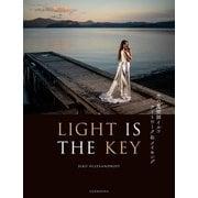 LIGHT IS THE KEY [単行本]