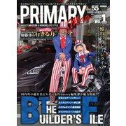 Primary (プライマリー) 2020年 04月号 [雑誌]