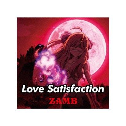 ZAMB/Love Satisfaction