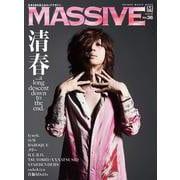 MASSIVE Vol.36-生きざまを伝えるロックマガジン(シンコー・ミュージックMOOK) [ムックその他]