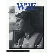 W2E MAGAZINE 2020 Spring / Summer Issue (L) [単行本]