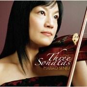 心に残る3つのソナタ~フランク、フォーレ、モーツァルト:ヴァイオリン・ソナタ集