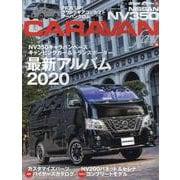 NISSAN NV350キャラバンfan vol.8 [ムックその他]