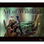 Art of Wildbird [単行本]