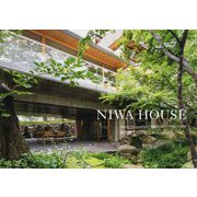 NIWA HOUSE―Houses Designed by TOSHIHITO YOKOUCHI 横内敏人の住宅 2014-2019 [単行本]
