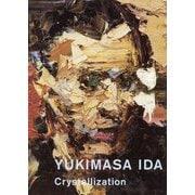 YUKIMASA IDA Crystallization [単行本]