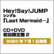 Last Mermaid…