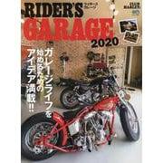 RIDER'S GARAGE 2020 [ムックその他]