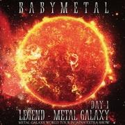 LIVE ALBUM(1日目):LEGEND - METAL GALAXY [DAY-1] (METAL GALAXY WORLD TOUR IN JAPAN EXTRA SHOW)