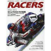 RACERS - レーサーズ - Vol.56 [ムックその他]