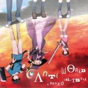 Anti world (TVアニメ『100万の命の上に俺は立っている』OPテーマ)