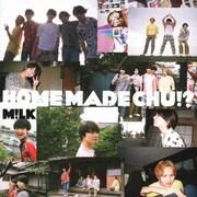 HOME MADE CHU!?