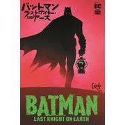 バットマン:ラストナイト・オン・アース [コミック]