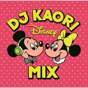 DJ KAORI DISNEY MIX