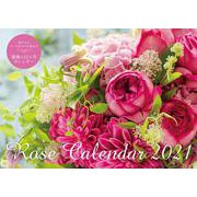 Rose Calendar 2021(ローズ カレンダー 2021)【S10】 [単行本]
