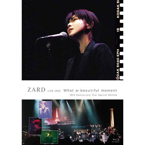 ZARD/ZARD LIVE 2004 What a beautiful moment 30th Anniversary Year Special Edition [Blu-ray Disc]