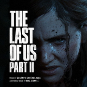 THE LAST OF US PART Ⅱ オリジナル・サウンドトラック