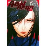 RaW HERO(6)(イブニングKC) [コミック]