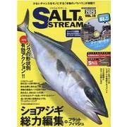 SALT&STREAM(19) [ムックその他]