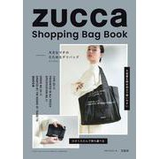 ZUCCa  Shopping Bag Book [ムックその他]