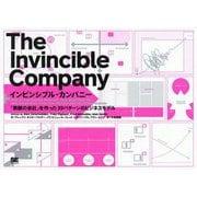 インビンシブル・カンパニー―「無敵の会社」を作った39パターンのビジネスモデル [単行本]