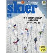 skier 2021 WINTER(別冊山と溪谷) [ムックその他]
