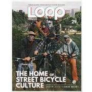 LOOP Magazine Vol.29(サンエイムック) [ムックその他]
