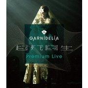 GARNiDELiA 起死回生 Premium Live