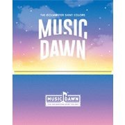THE IDOLM@STER SHINY COLORS MUSIC DAWN
