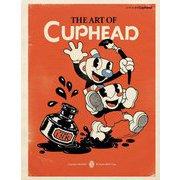 ジ・アート・オブ Cuphead [単行本]
